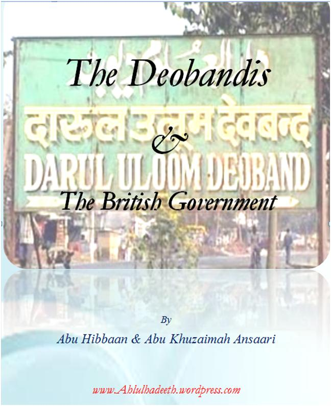 NEW E-BOOK -:- The Deobandis & The British Government  | Ahlul