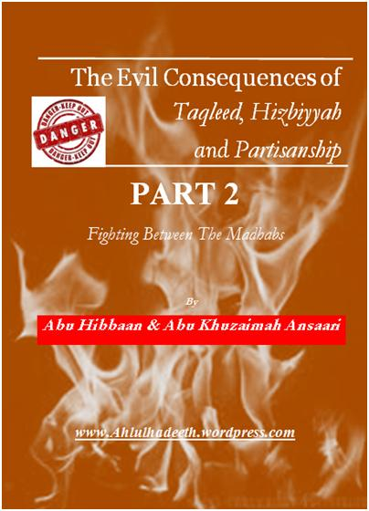 The Evil Consequences,Taqleed  Hizbiyyah & Partisanship Part 2 Cov