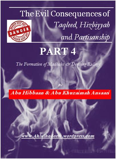 The Evil Consequences,Taqleed  Hizbiyyah & Partisanship Part 4 cov