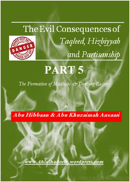 The Evil Consequences,Taqleed  Hizbiyyah & Partisanship Part 5 cov cov