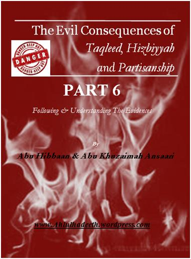 The Evil Consequences,Taqleed  Hizbiyyah & Partisanship Part 6 cov