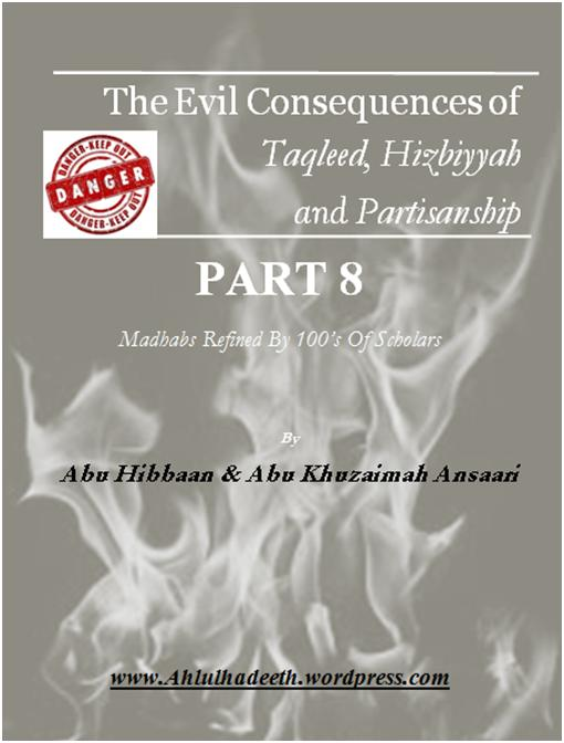 The Evil Consequences,Taqleed  Hizbiyyah & Partisanship Part 8 cov