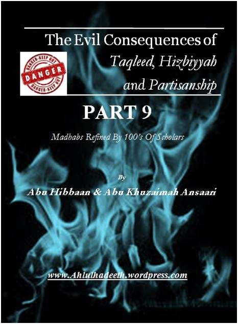 The Evil Consequences,Taqleed  Hizbiyyah & Partisanship Part 9 cov