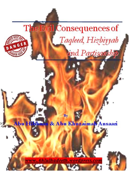 The Evil Consequences,Taqleed  Hizbiyyah & Partisanship Complete cov