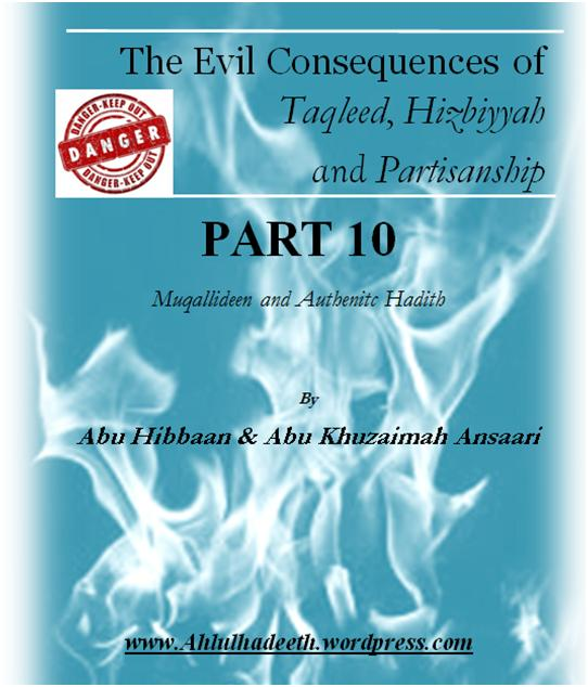 The Evil Consequences,Taqleed  Hizbiyyah & Partisanship Part 10 cov